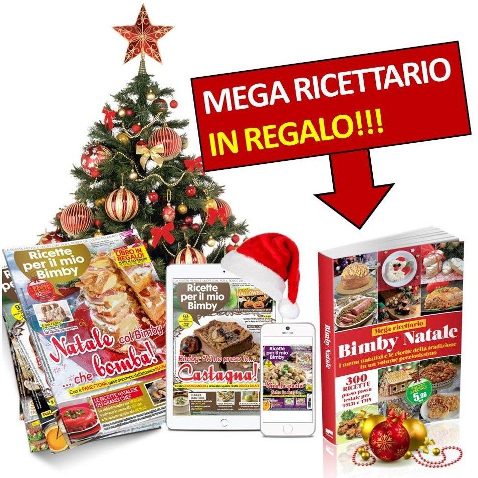 Regali Di Natale Con Bimby.Ricette Per Il Mio Bimby Abbonamento 24 Numeri Versione Digitale Mega Ricettario
