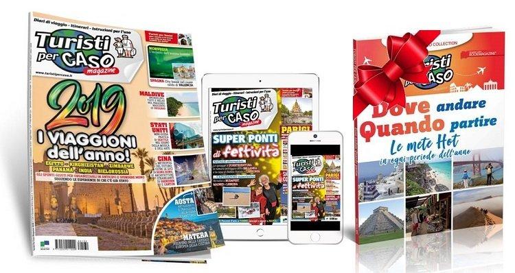 Turisti per caso Abbonamento cartaceo e digitale a 12 numeri + DOVE ANDARE QUANDO PARTIRE
