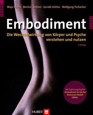 Buch: Embodiment. Die Wechselwirkung von Körper und Psyche