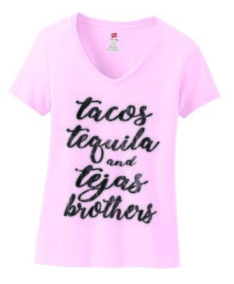 Pink Tacos Tequila Tejas Brothers