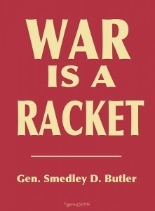 War Is A Racket - Book - By Major General Smedley Butler