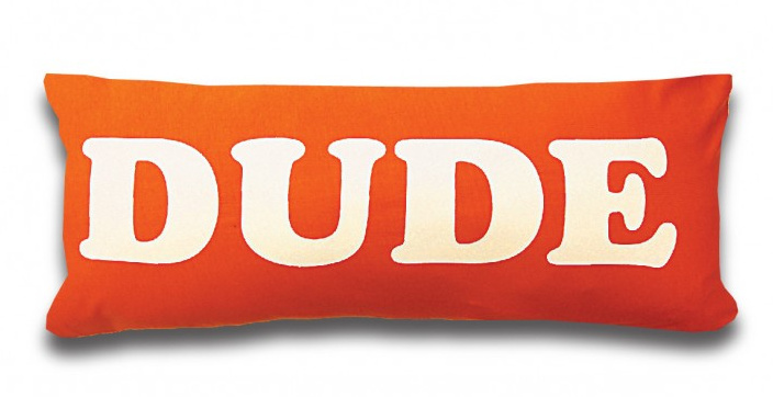 Coussin Dude