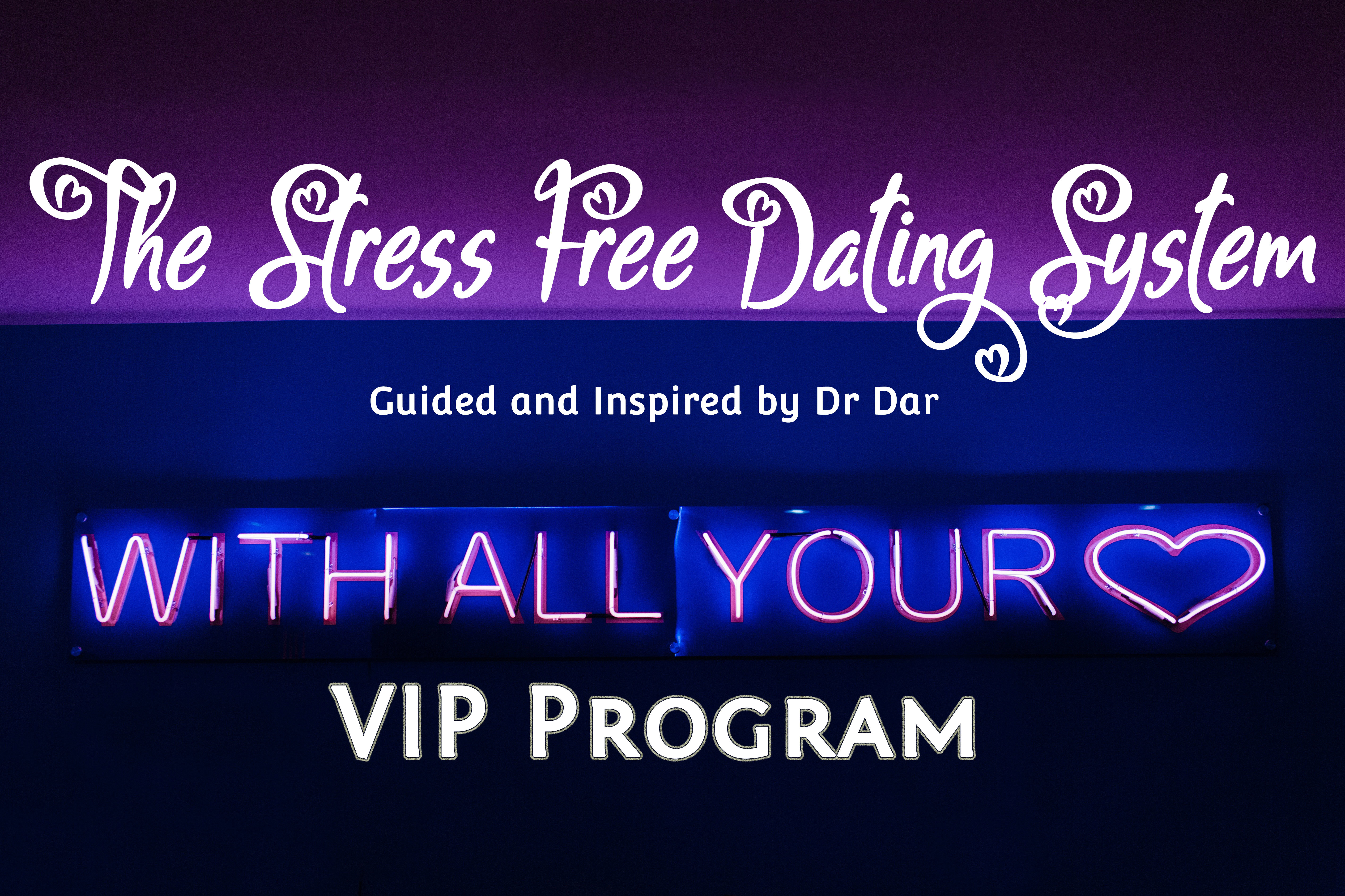 The Stress Free Dating System - VIP 1:1 00003