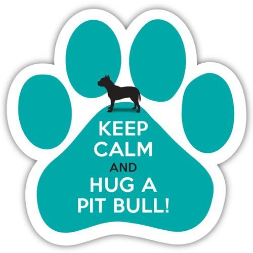 Keep Calm and Hug a Pit Bull