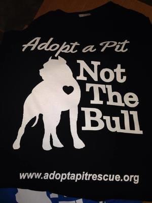 Adopt a Pit, Not the Bull Shirt (SS, LS, Tank)