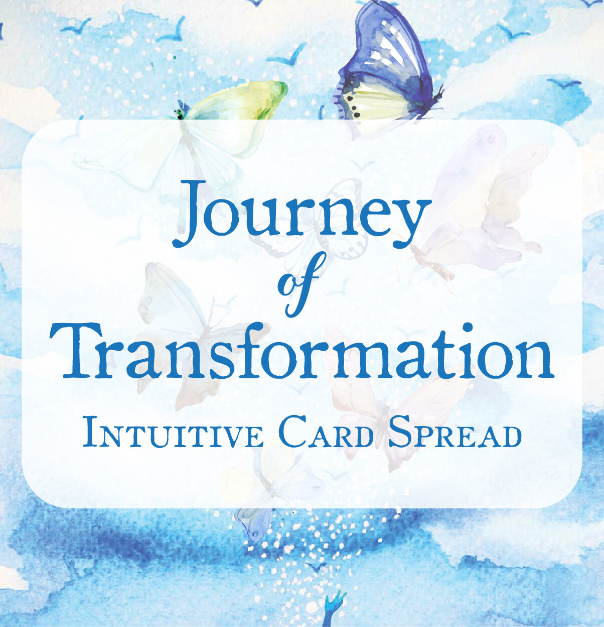 Journey Of Transformation - Intuitive Card Spread Course