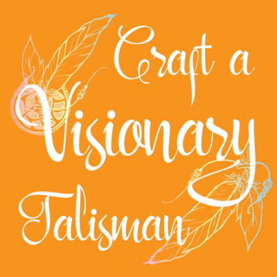 Craft A Visionary Talisman - Online Course
