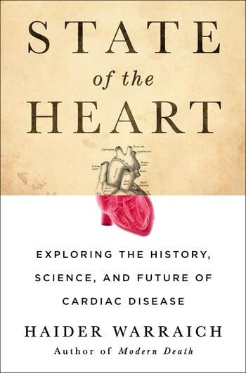 State of the Heart by Haider Warraich