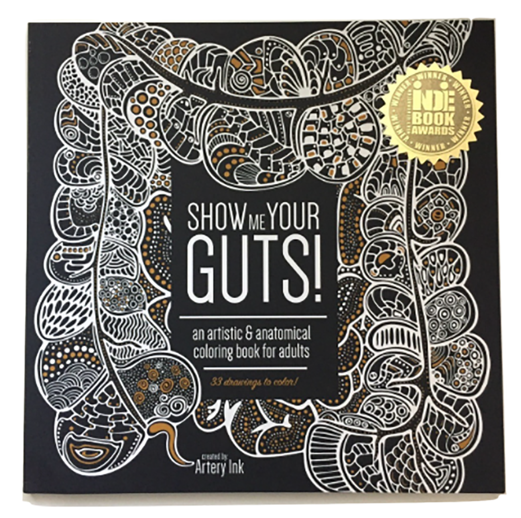 Show Me Your Guts! An Artistic & Anatomical Coloring Book for Adults
