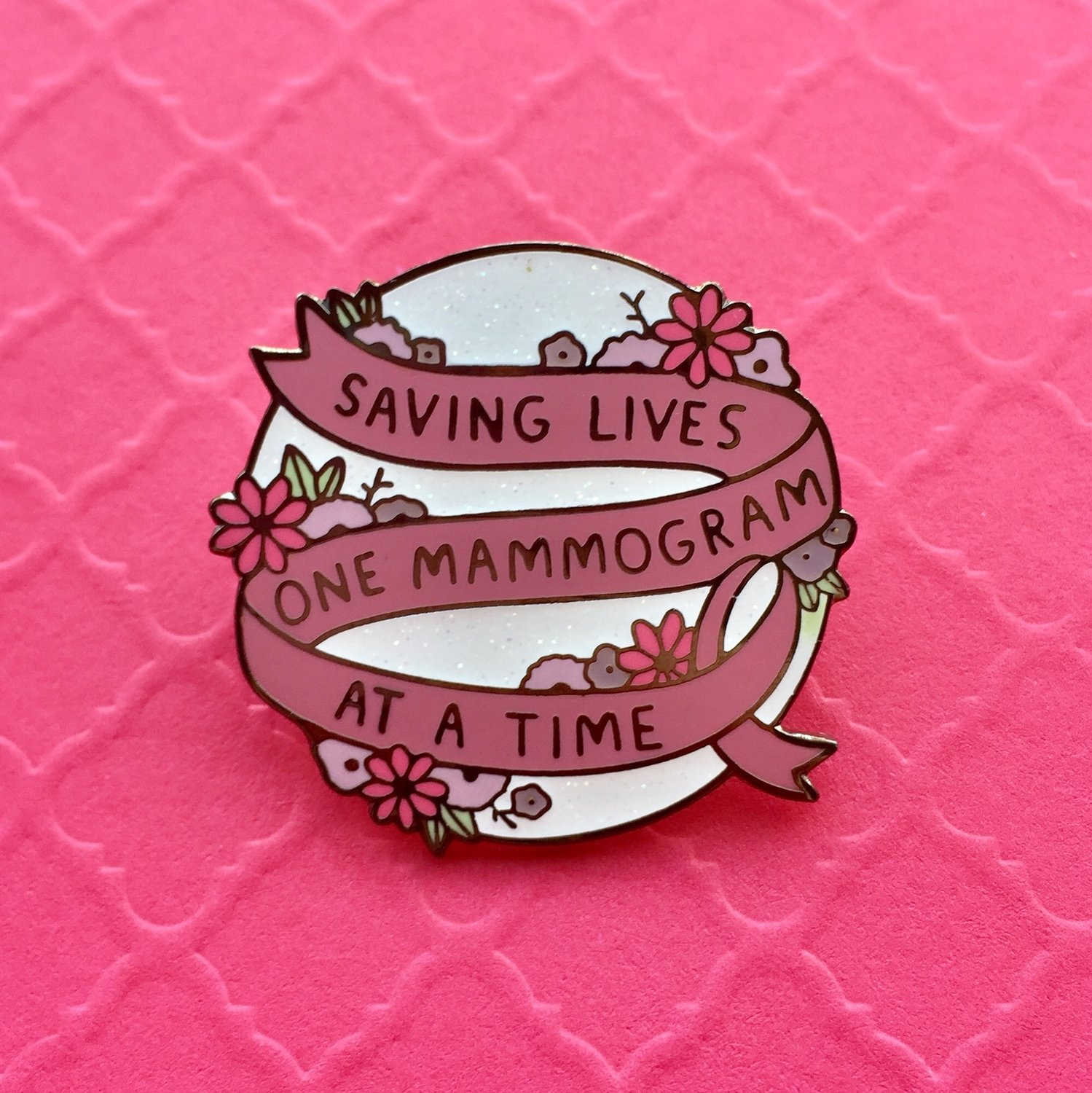 Saving Lives One Mammogram at a Time Pin