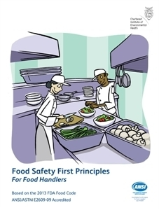 Food Safety First Principles: For Food Handlers 00100