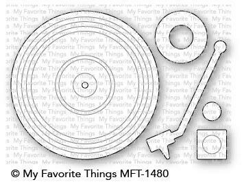 My Favorite Things TURNTABLE Die Set