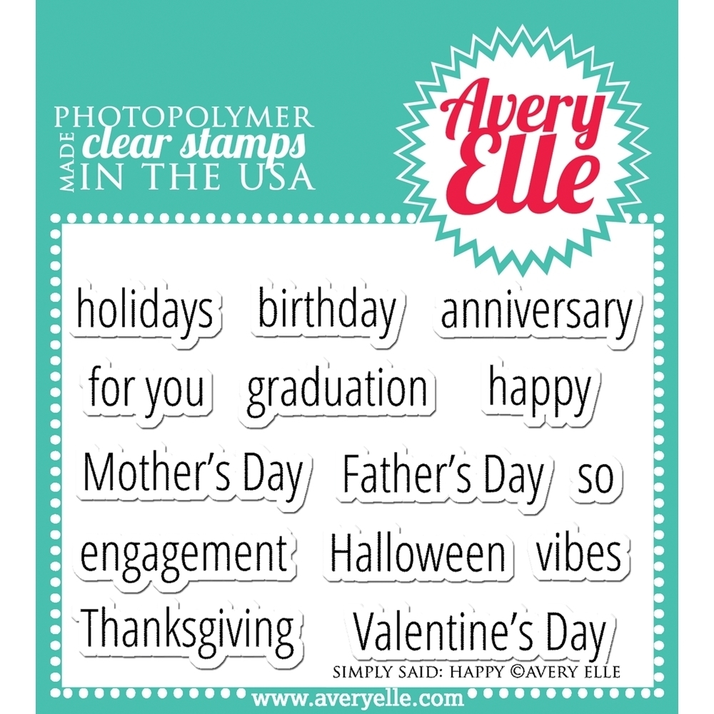 Avery Elle SIMPLY SAID HAPPY Clear Stamp Set