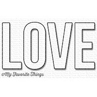 My Favorite Things HUGE LOVE Die-namics Die