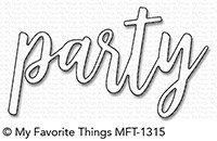 My Favorite Things PARTY Die-Namics Die