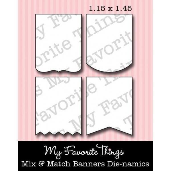 My Favorite Things MIX & MATCH BANNERS Die-namics Dies