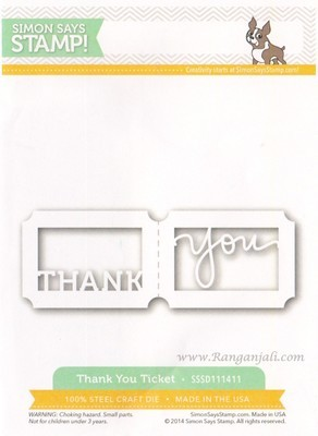 Simon Says Stamp THANK YOU TICKET Wafer Dies