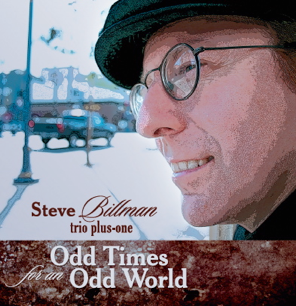 Steve Billman-Odd Times for an Odd World