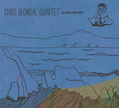 Alone or Not-Chris Blondal