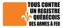 Tous contre un registre Québécois des armes à feu