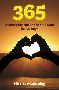 365 - Awakening the Enchanted Soul in 365 Days
