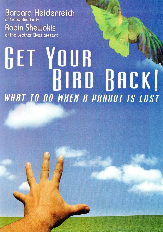 Digital Download!  Get Your Bird Back!