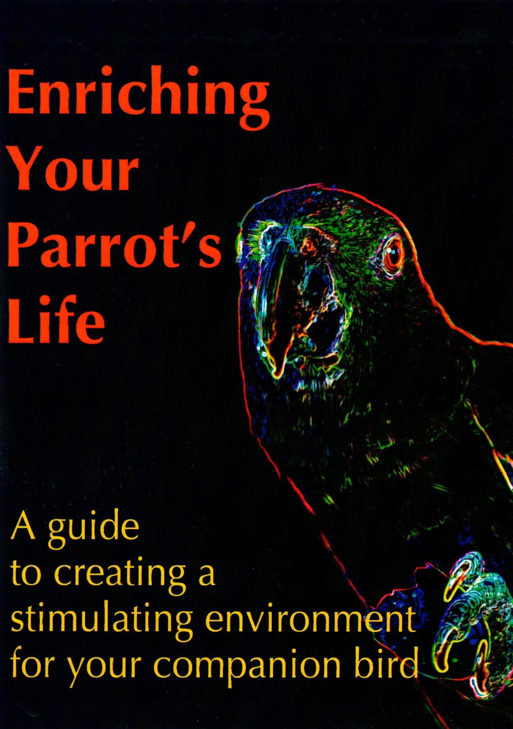 Enriching Your Parrot's Life - DVD lecture presented by Robin Shewokis