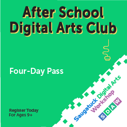 After School Digital Arts Club / Four-Day Pass