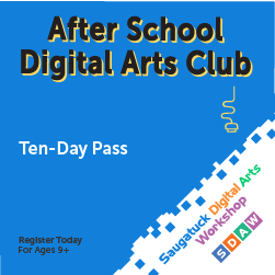 After School Digital Arts Club  / Ten-Day Pass