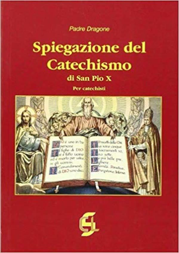Spiegazione del Catechismo di San Pio X