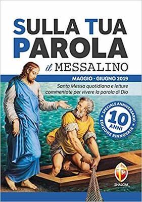 Sulla tua parola il Messalino  -  Maggio-Giugno 2019