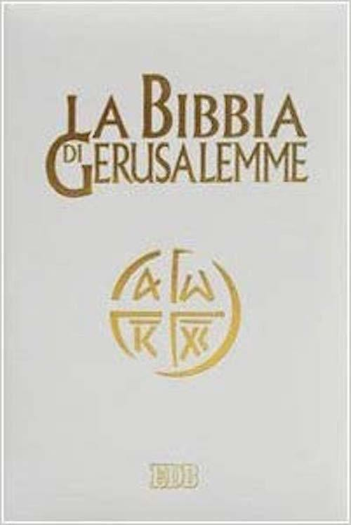La Bibbia di Gerusalemme - ediz.copertina spessorata bianca