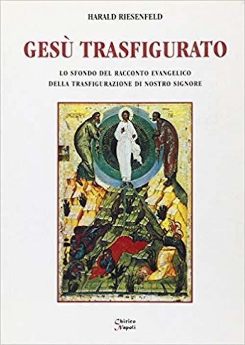 Gesù trasfigurato