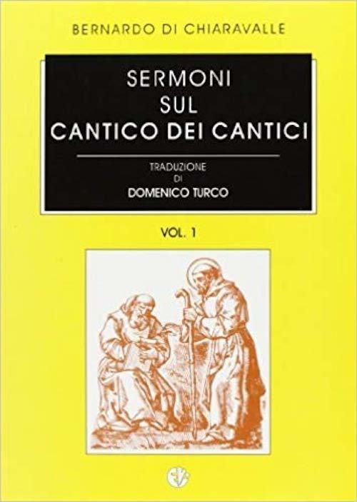 Sermoni sul Cantico dei Cantici Vol.1