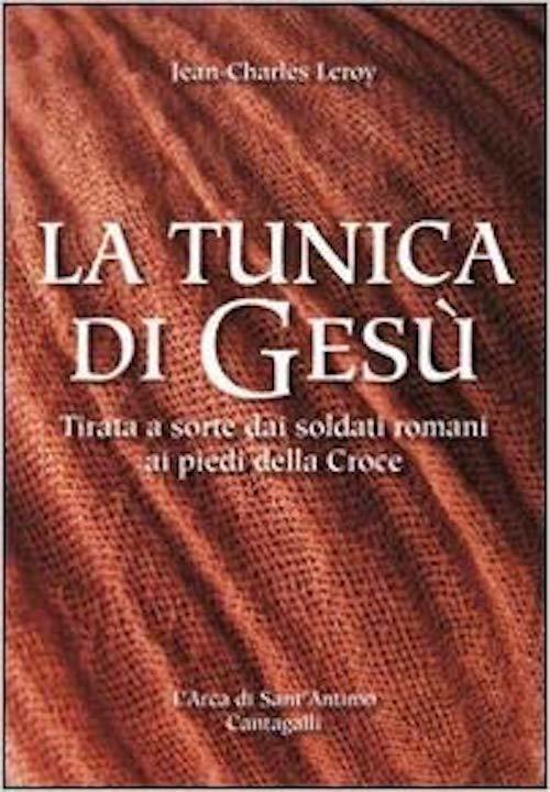 La tunica di Gesù