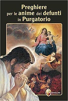 Preghiere per le anime dei defunti in Purgatorio