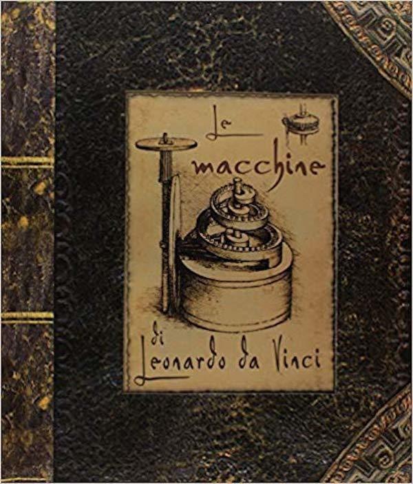 Le macchine di Leonardo da Vinci. Libro pop-up. Ediz. a colori