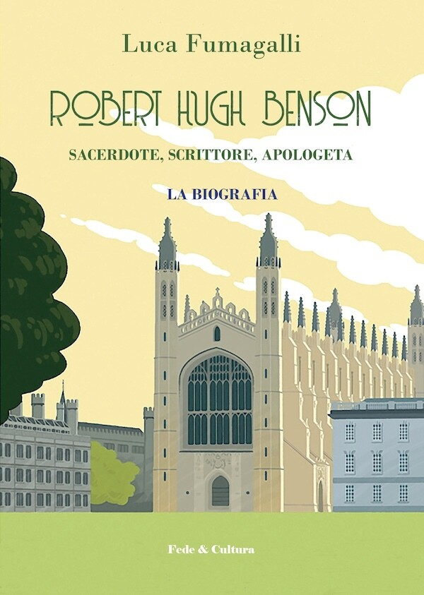 Robert Hugh Benson. Sacerdote, scrittore, apologeta_eBook