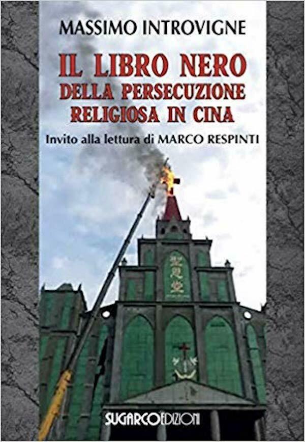 Il libro nero della persecuzione religiosa in Cina