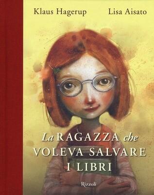 La ragazza che voleva salvare i libri