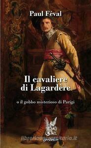 Il cavaliere di Lagardère vecchia edizione
