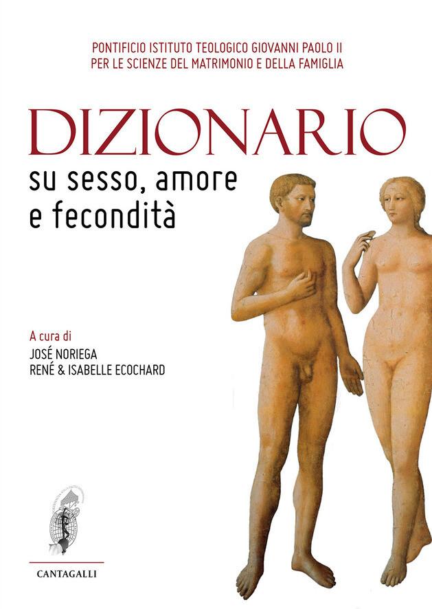 Dizionario su sesso, amore e fecondità