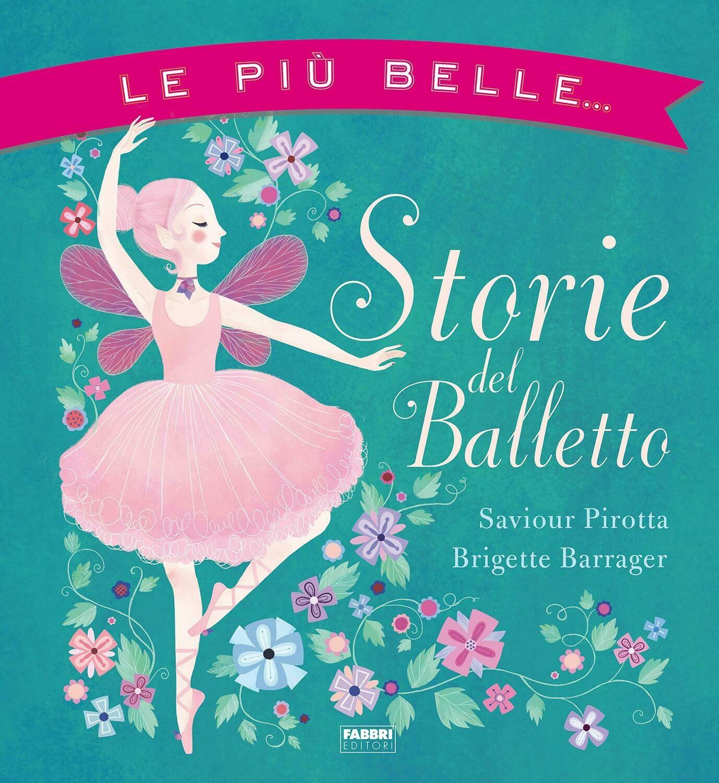Le più belle storie del Balletto