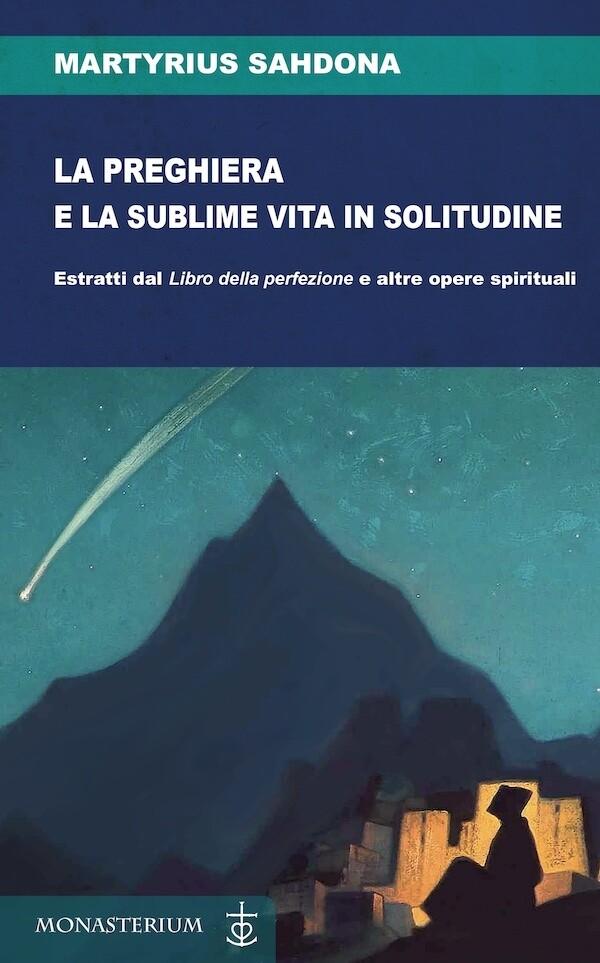La preghiera e la sublime vita in solitudine_eBook
