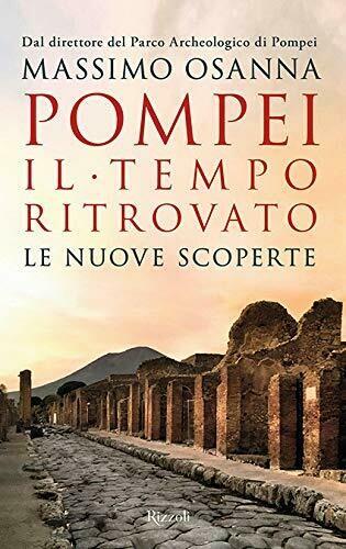 Pompei. Il tempo ritrovato