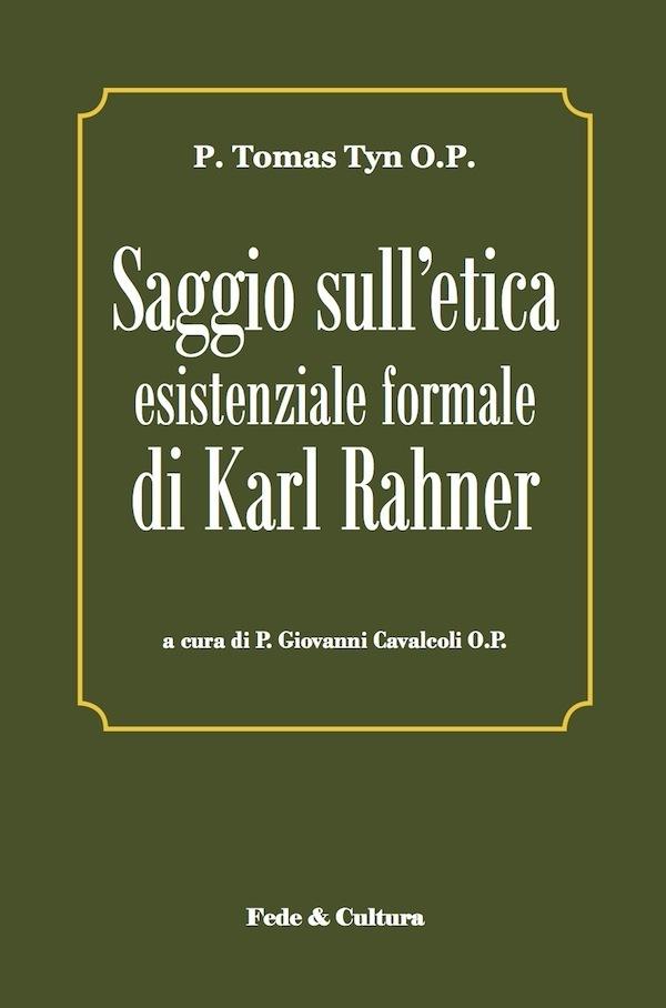 Saggio sull'etica esistenziale formale di Karl Rahner_eBook