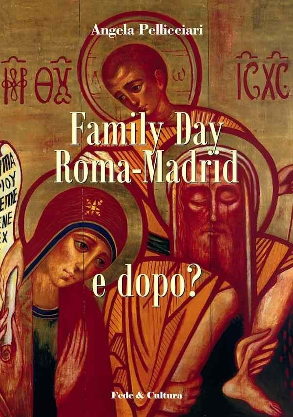Family Day Roma-Madrid e dopo?