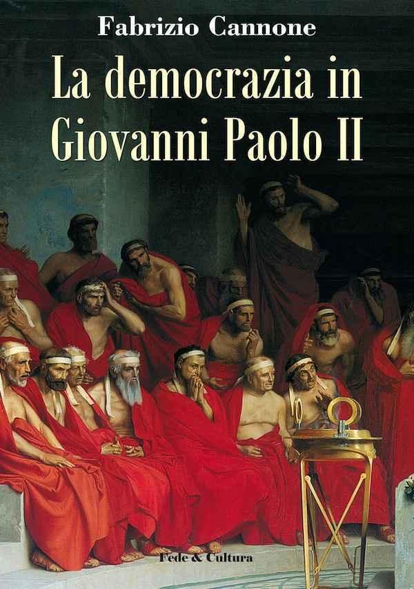 La democrazia in Giovanni Paolo II