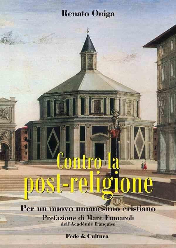 Contro la post religione
