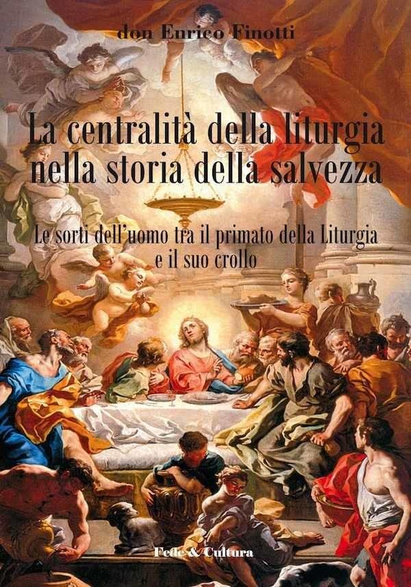 La centralità della liturgia nella storia della salvezza